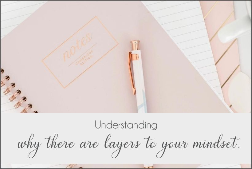 layers to mindset work
