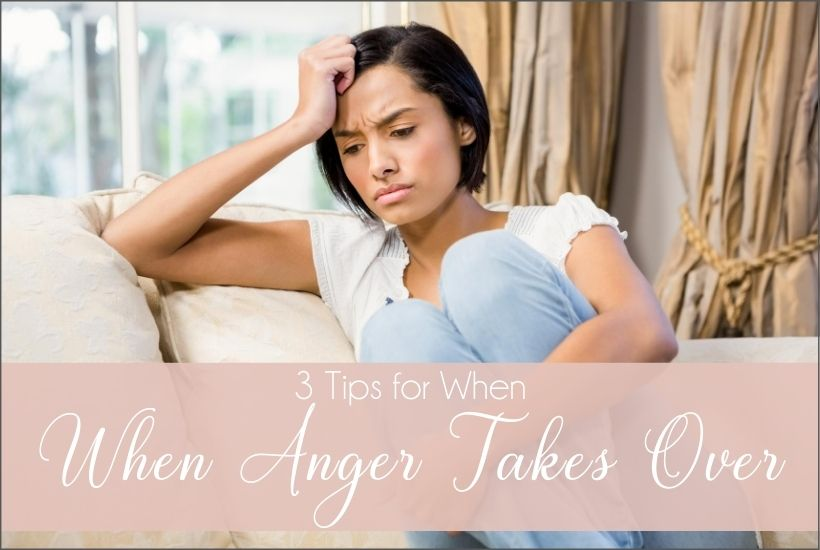 when anger takes over